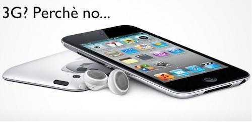 iPod touch 5G con connessione 3G avrebbe senso?